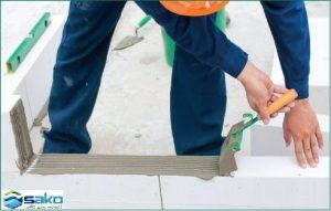 Biện pháp xây gạch siêu nhẹ aac - trát vữa xây chuyên dụng